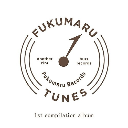"""FUKUMARU TUNES """"1st compilation album"""""""